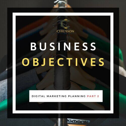 Digital Marketing Business Objectives