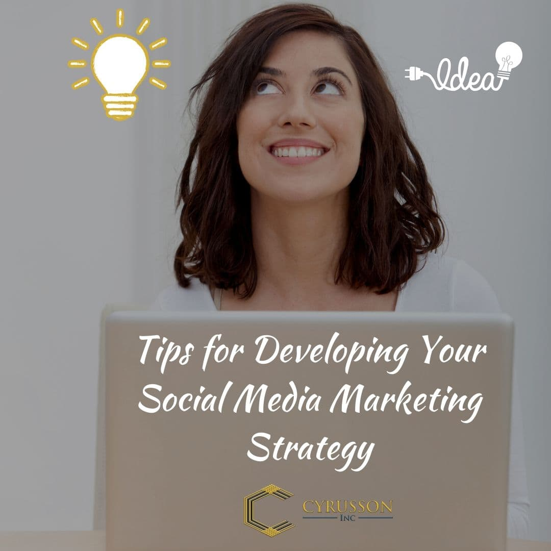 Tips for Developing Your Social Media