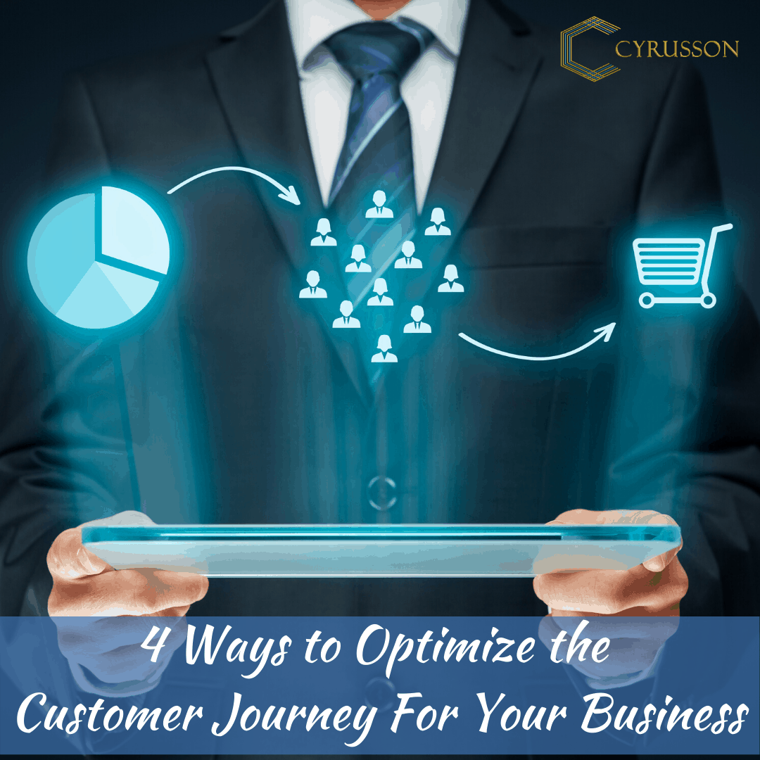 4 Ways to Optimize the Customer Journey For Your Business
