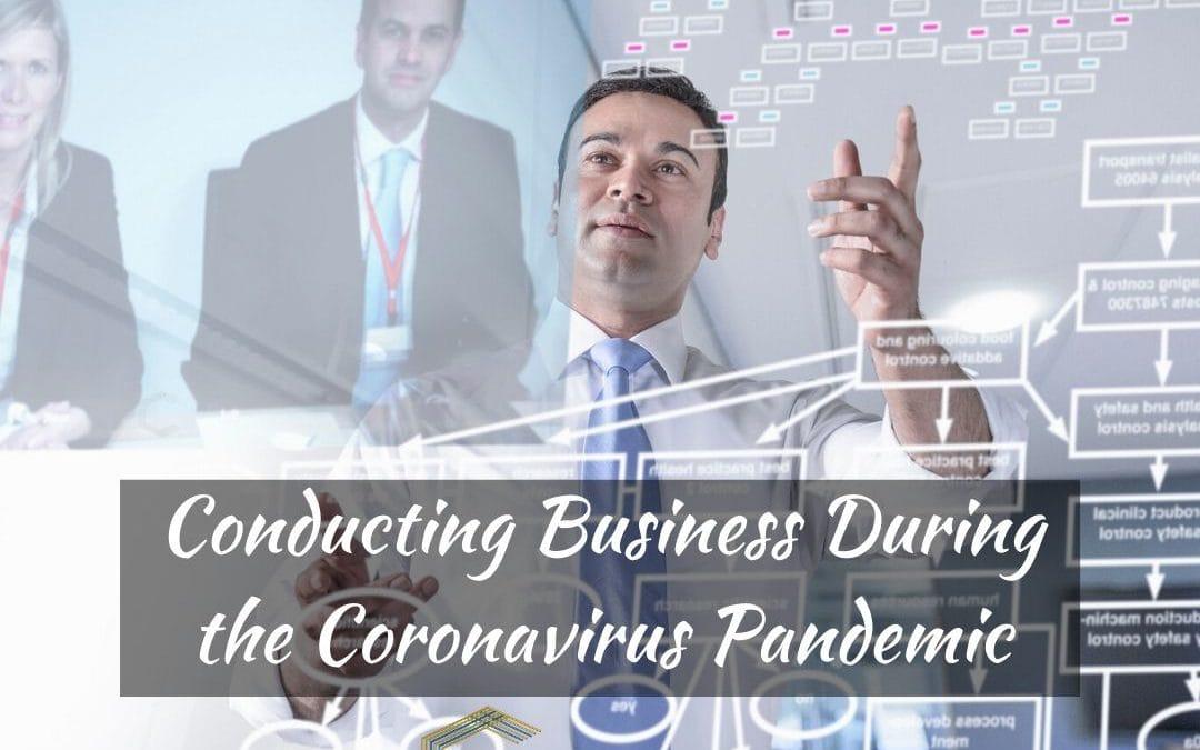 Conducting Business During the Coronavirus Pandemic