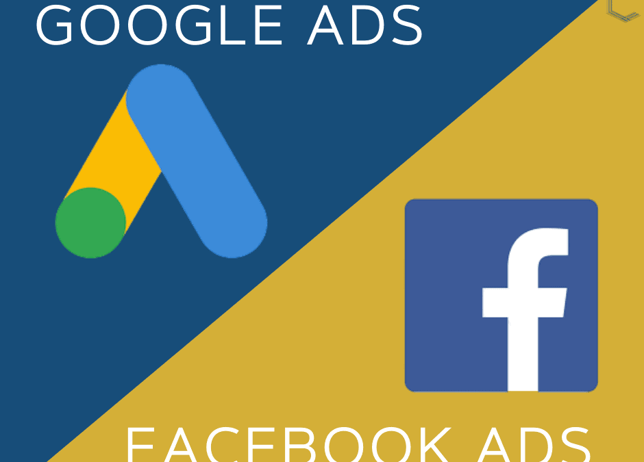 Google Ads or Facebook Ads? Which one to use?