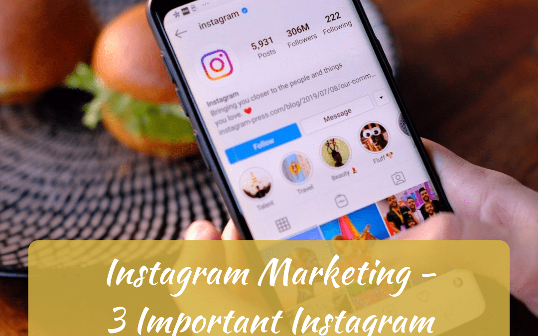 Instagram Marketing, 3 Important Instagram Updates in 2020
