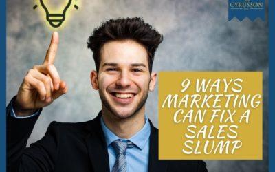 9 Ways Marketing Can Fix a Sales Slump