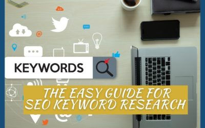 The Easy Guide For SEO Keyword Research For Businesses