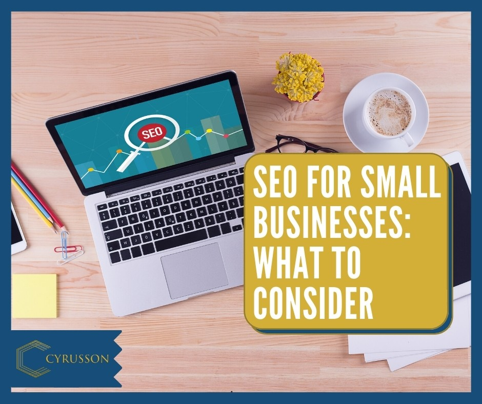 SEO For Small Businesses | Cyrusson