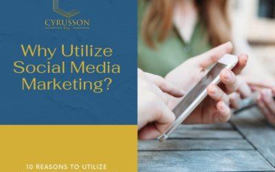 Why Utilize Social Media Marketing