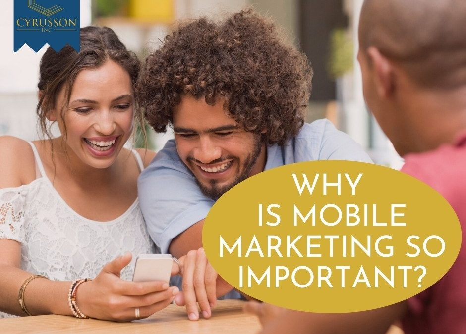 Why Mobile Marketing Is So Important?