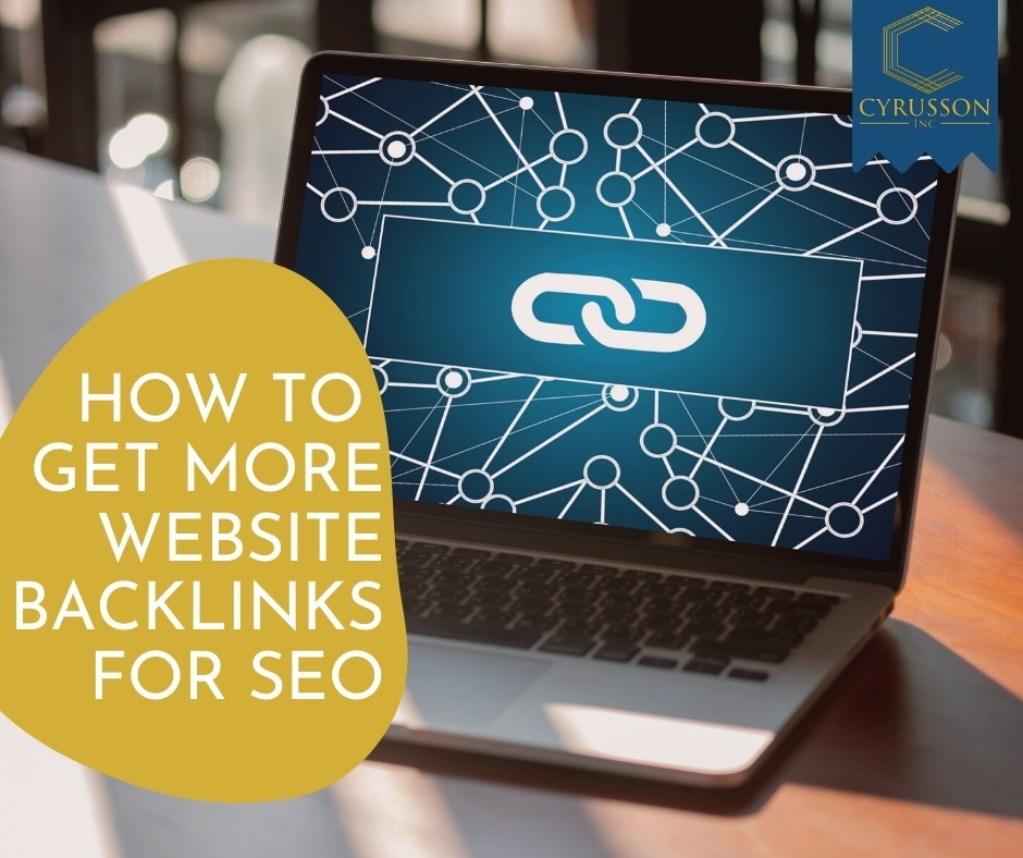 How to Get More Website Backlinks For SEO