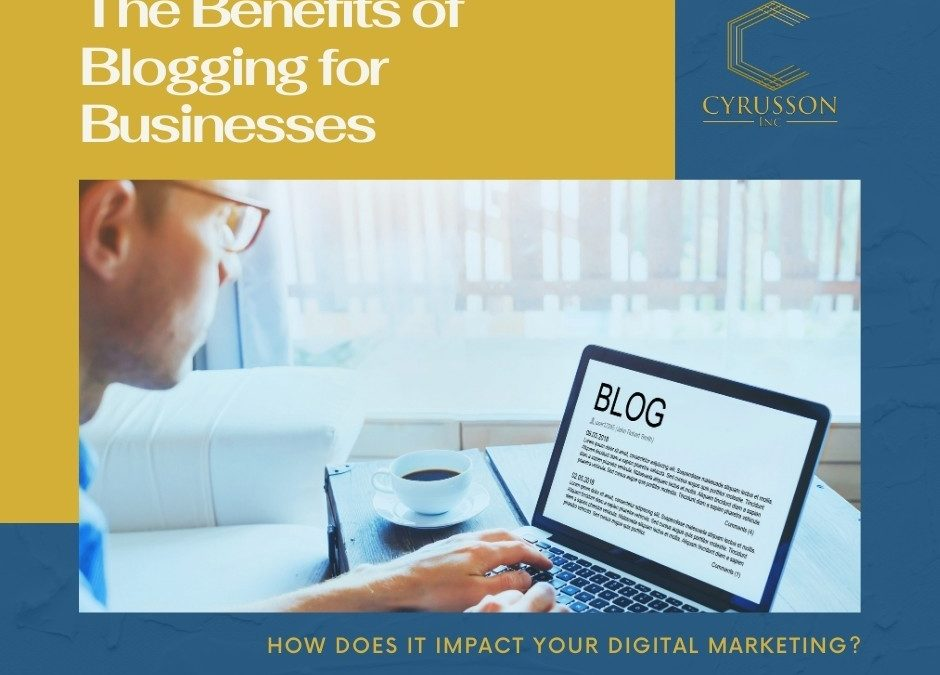 The benefits of Blogging for Businesses