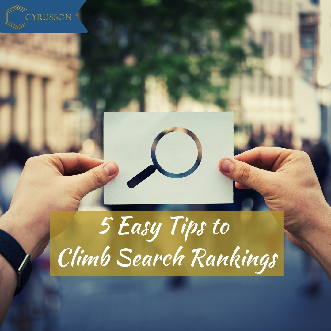5 Easy Tips to Climb Search Rankings | Cyrusson