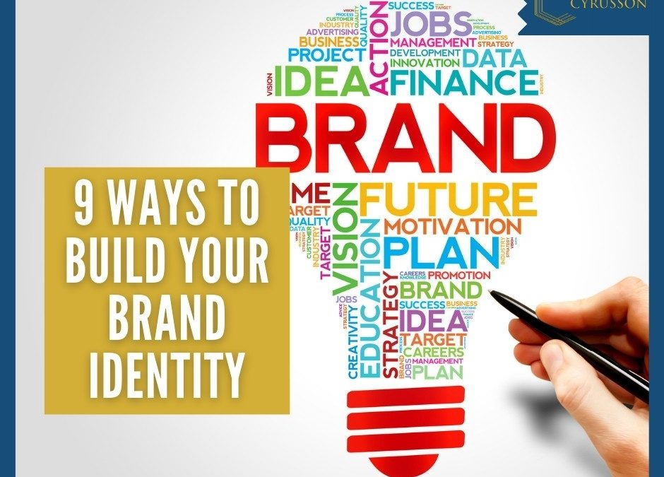 What Are The 9 Ways to Build Your Brand Identity?