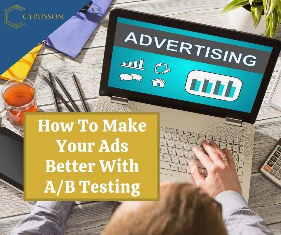 How To Make Your Ads Better With A_B Testing   Cyrusson