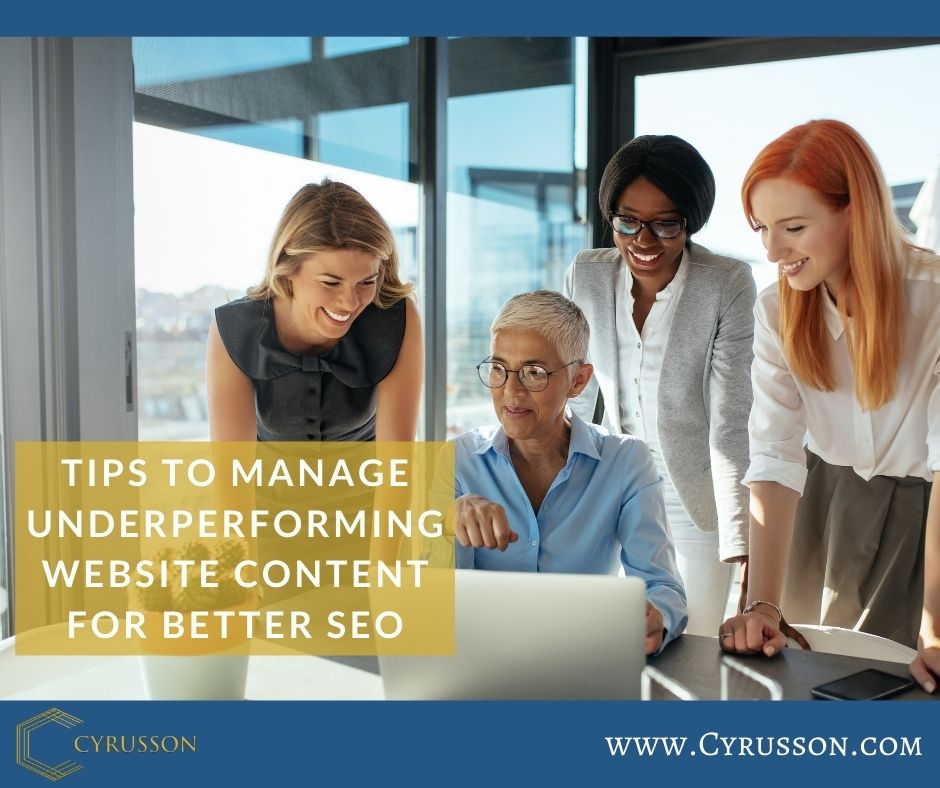 Tips To Manage Underperforming Website Content For Better SEO