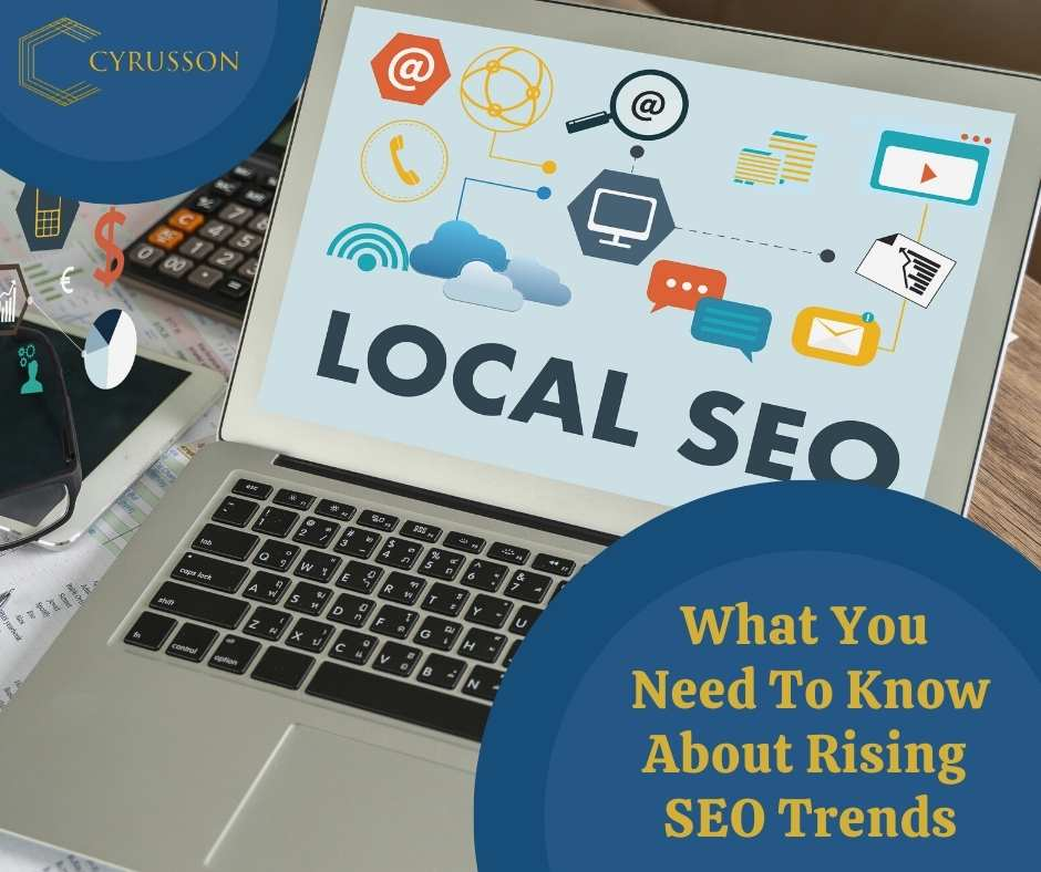 What You Need To Know About Rising SEO Trends   Cyrusson