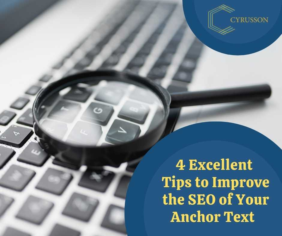 4 Excellent Tips to Improve the SEO Strategt of Your Anchor Text | Cyrusson Inc