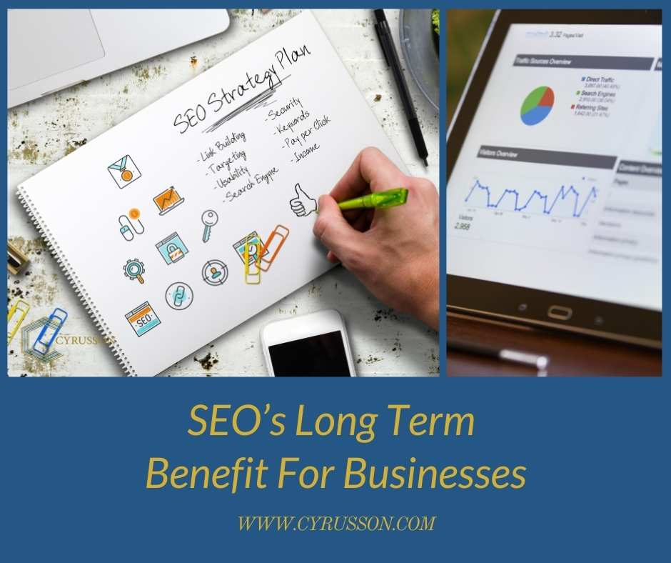 SEO Long Term Benefit For Local Businesses | Cyrusson Inc