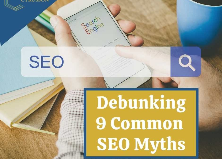 Debunking 9 Common SEO Myths