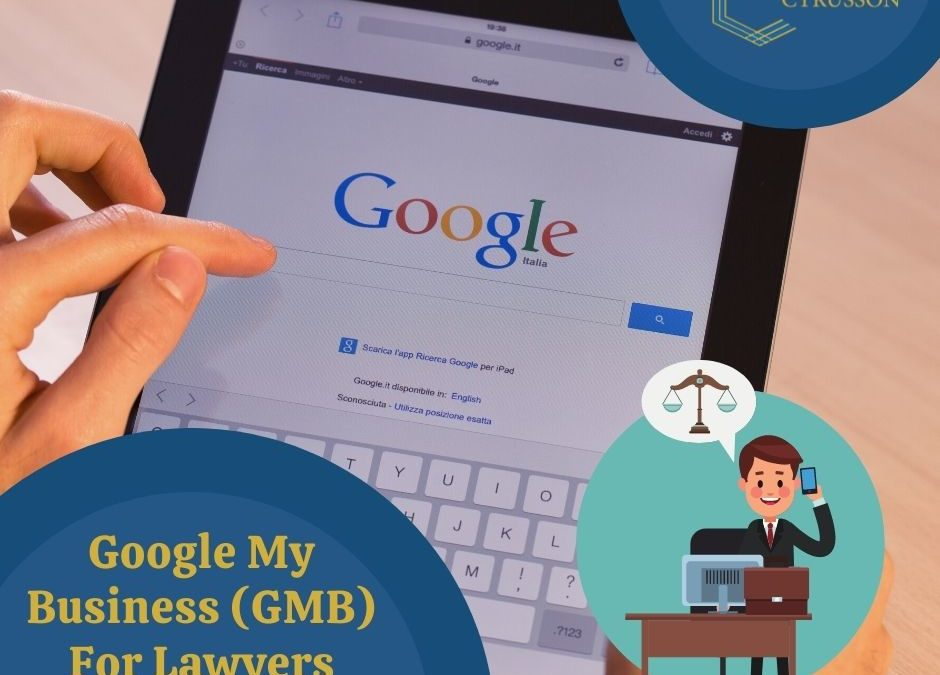Google My Business for Lawyers | Top 5 Benefits Of GMB | Increase Your Law Practice's Online Visibility