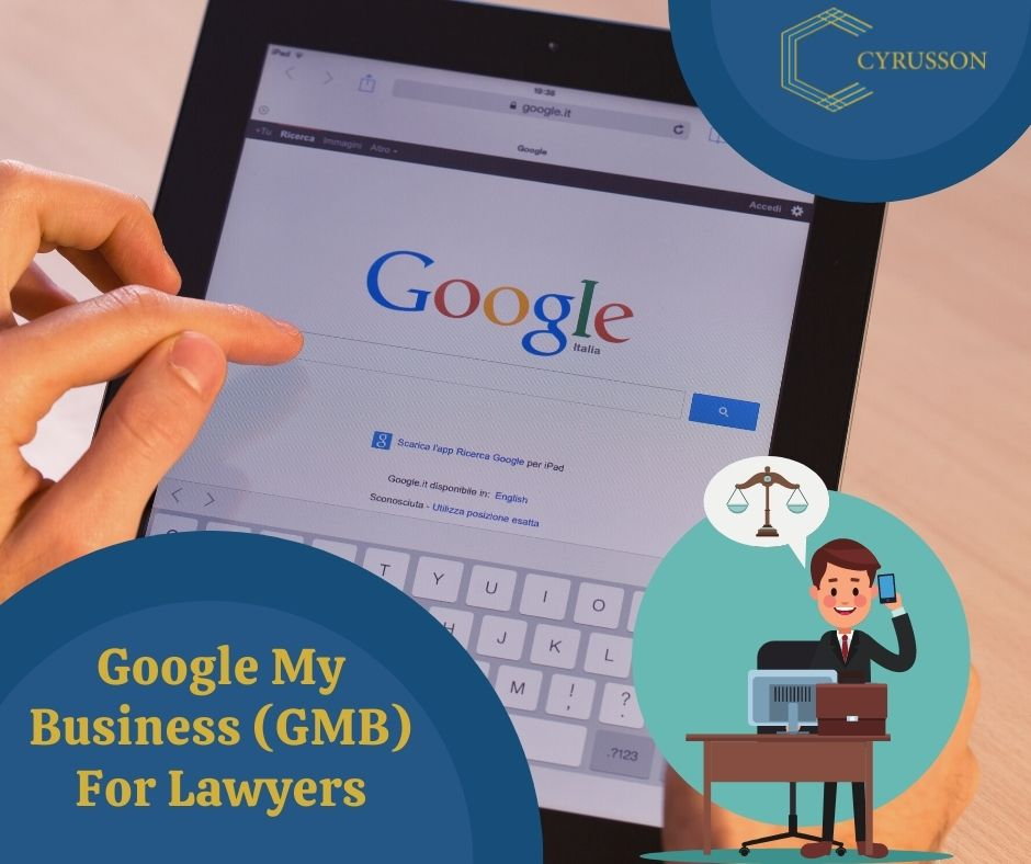Google My Business For Lawyers | GMB Optimization | Cyrusson