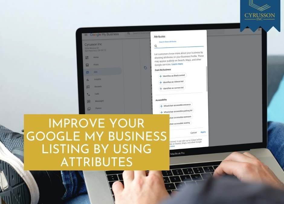 Improve Your Google My Business Listing By Using Attributes