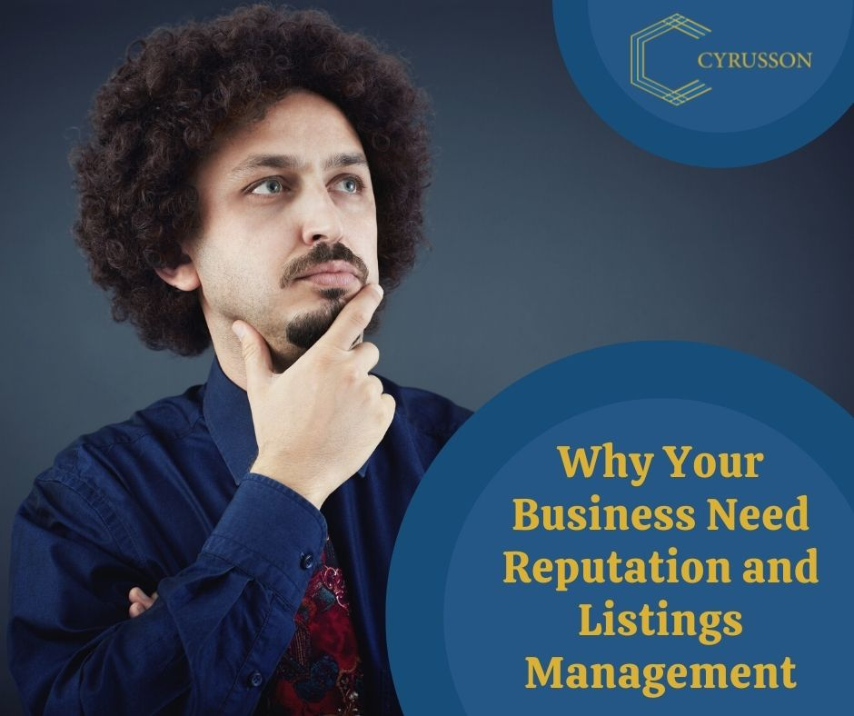 Why Your Business Need Reputation and Listings Management   Cyrusson