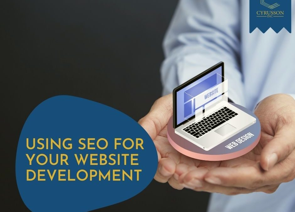 Using SEO For Your Website Development Project – Our Guide