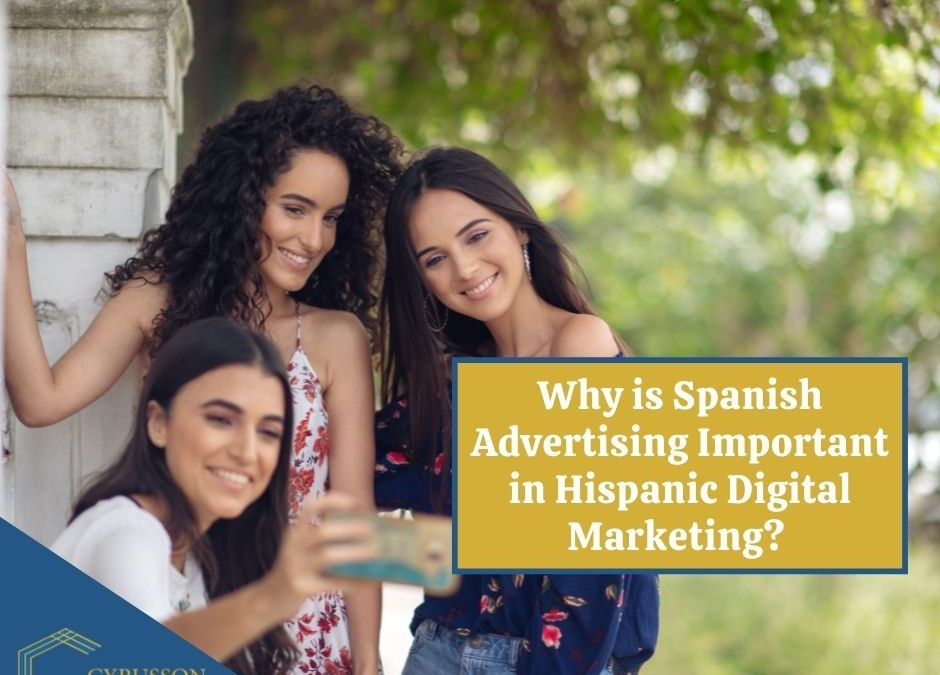 Why is Spanish Advertising Important in Hispanic Digital Marketing? | 5 Things To Know