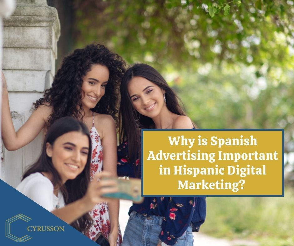 Why is Spanish Advertising Important in Hispanic Digital Marketing 5 Things To Know